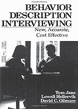 Behavior Description Interviewing: New, Accurate, Cost Effective