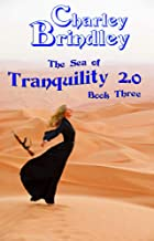 The Sea of Tranquility 2.0 Book Three: The Sand Vipers