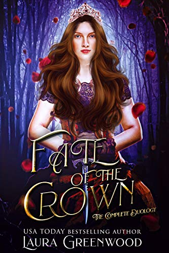 Fate Of The Crown Duology The Grimm World Laura Greenwood