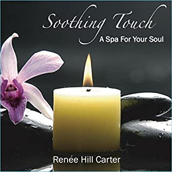 Soothing Touch: A Spa for Your Soul