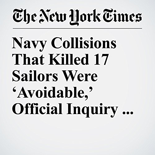 Navy Collisions That Killed 17 Sailors Were 'Avoidable,' Official Inquiry Reports copertina