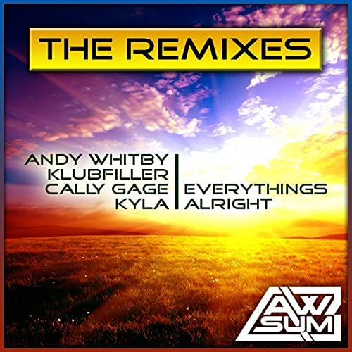 Andy Whitby, Klubfiller & Cally Gage feat. Kyla