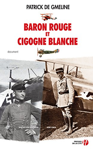 Baron rouge et cigogne blanche (DOCUMENT) (French Edition)