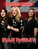 Iron Maiden Photo Book: Iron Maiden Perfect Book 20 Unique Photo Book Books For Adult And Kid With Newest Unofficial Images