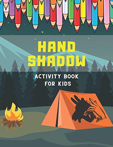 Hand Shadow Activity Book For Kids: Hand Shadow With Easy To Follow Illustrations