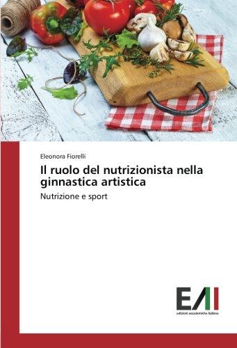 Il ruolo del nutrizionista nella ginnastica artistica: Nutrizione e sport