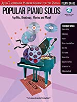 Popular Piano Solos: Pop Hits, Broadway, Movies And More!: Fourth Grade: John Thompson's Modern Course For the Piano