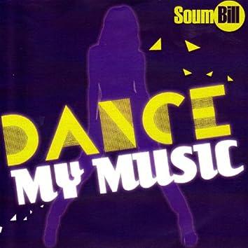 Dance My music