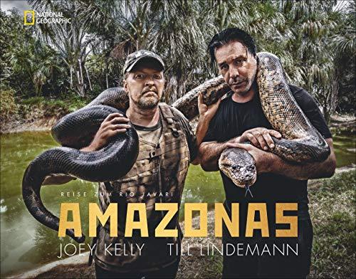 Bildband: Amazonas – Reise zum Rio Javari: Till Lindemann und Joey Kelly befahren mit dem Kanu den Grenzfluss zwischen Kolumbien, Brasilien und Peru auf der Suche nach dem »Mythos Amazonas«
