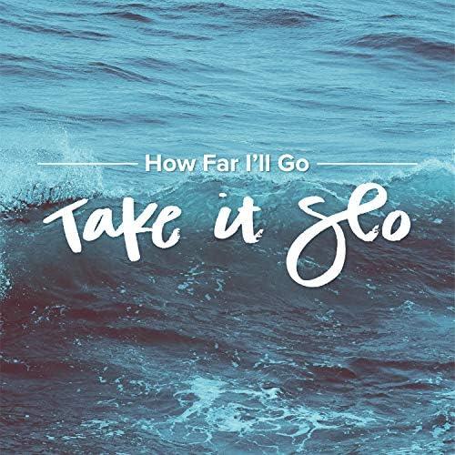 Take It Slo