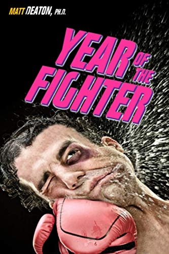 Year of the Fighter: Lessons from my Midlife Crisis Adventure