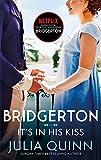 IT'S IN HIS KISS: Inspiration for the Netflix Original Series Bridgerton: 7 (Bridgerton Family)
