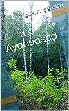 La Ayahuasca
