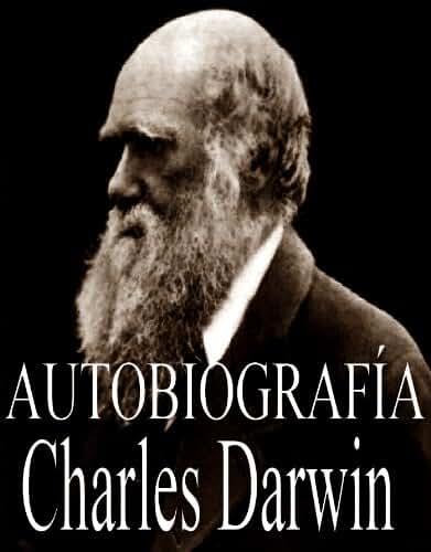 Autobiografia de Charles Darwin (Spanish Edition)