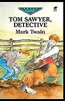Tom Sawyer, Detective Illustrated