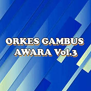 Orkes Gambus Awara, Vol. 3
