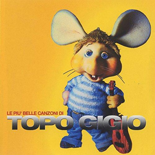 Le più belle canzoni di Topo Gigio