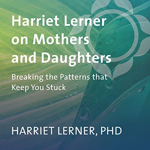 Harriet Lerner on Mothers and Daughters audiobook cover art