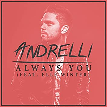 Always You (feat. Elle Winter)
