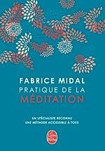 Pratique de la méditation (Coffret Livre+ CD audio+DVD) de Fabrice Midal
