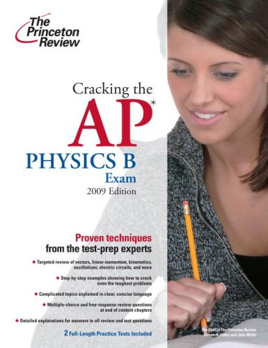 Image OfCracking The AP Physics B Exam, 2009 Edition (College Test Preparation)