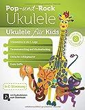 Ukulele für Kids (Pop- und Rock-Ukulele, Band 4)