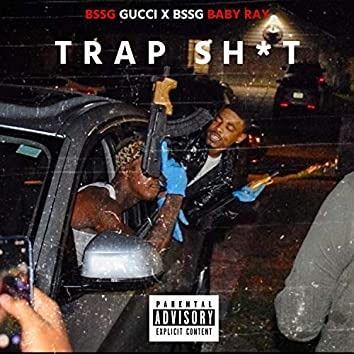 TRAP SHIT (feat. BabyRay)