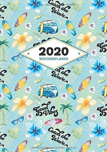 Wochenplaner 2020: Für Surfer Boys und Sunshine Girls | Zum Eintragen von Terminen, To-Dos und Notizen | Mit coolen Surf Livestyle Motiven am Umschlag
