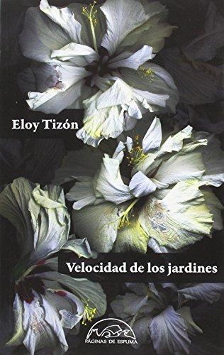 Velocidad de los jardines: 237 (Voces / Literatura)