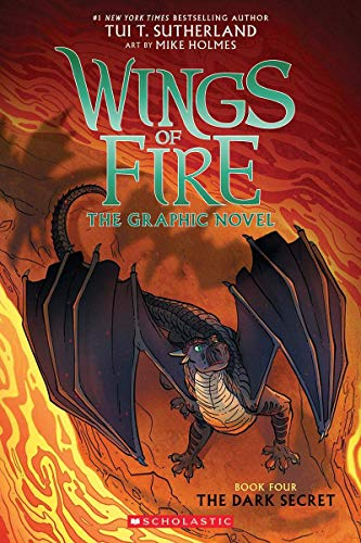Compare Textbook Prices for The Dark Secret Wings of Fire Graphic Novel #4: A Graphix Book 4  ISBN 9781338344219 by Sutherland, Tui T.,Holmes, Mike