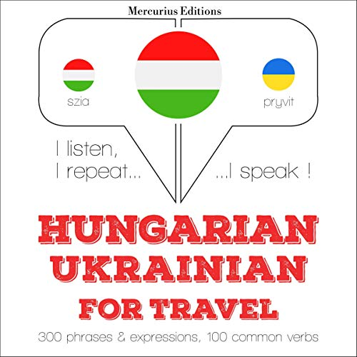 Couverture de Hungarian – Ukrainian. For travel