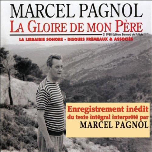 La Gloire de mon Père (Souvenirs d'enfance 1) audiobook cover art