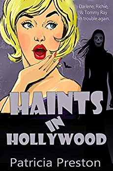 Haints in Hollywood: Humor and Happy Endings by [Patricia Preston]