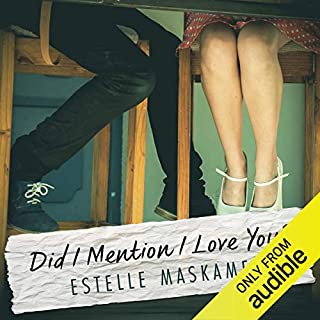 Did I Mention I Love You                   By:                                                                                                                                 Estelle Maskame                               Narrated by:                                                                                                                                 Kelly Burke                      Length: 14 hrs and 5 mins     7 ratings     Overall 4.1
