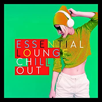 Essential Lounge Chill Out