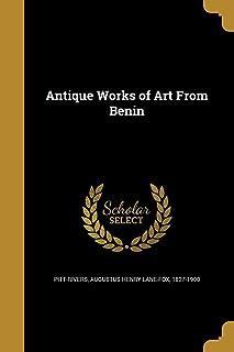 Antique Works of Art from Benin