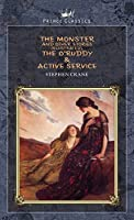 The Monster and Other Stories (Illustrated), The O'Ruddy & Active Service