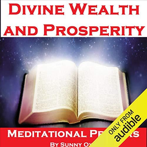 Power for Divine Wealth and Prosperity – Meditational Prayers audiobook cover art