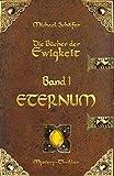 Eternum (Die Bücher der Ewigkeit 1) (German Edition)