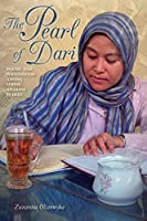 The Pearl of Dari: Poetry and Personhood among Young Afghans in Iran (Public Cultures of the Middle East and North Africa)
