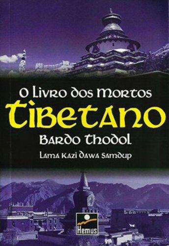 O Livro dos Mortos. Tibetano