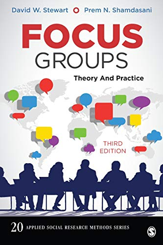 Compare Textbook Prices for Focus Groups: Theory and Practice Applied Social Research Methods 3 Edition ISBN 9781452270982 by Stewart, David W.,Shamdasani, Prem N.