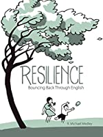 Resilience: Bouncing Back Through English