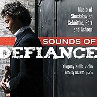 Sounds of Defiance-Music of Shostakovi