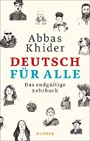 Deutsch fuer alle: Das endgueltige Lehrbuch