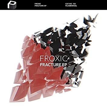 Fracture EP