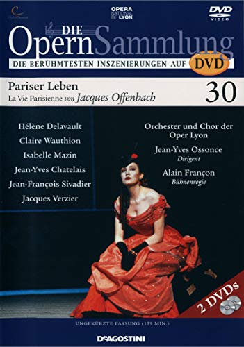 Die Opernsammlung - Die berühmtesten Inszenierungen auf DVD - Nr. 30 - Pariser Leben - La Vie Parisienne von Jaques Offenbach - ungekürzte Fassung 159 Min. (Arthaus Musik)