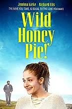 Wild Honey Pie!