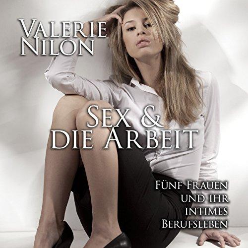 Sex & die Arbeit audiobook cover art