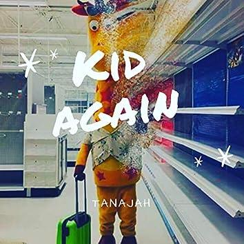 Kid Again